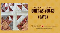 How to Quilt-as-you-go