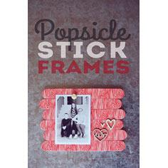 Popsicle Stick Frames tutorial