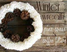 Pine Cones and Coffee Filters